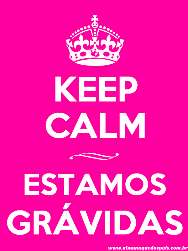 keep-calm-estamos-gravidas