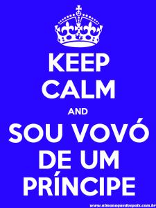 keep-calm-sou-vovo-de-um-principe