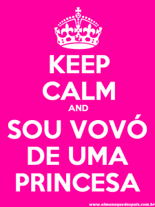 keep-calm-sou-vovo-princesa