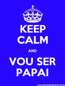 keep-calm-vou-ser-papai