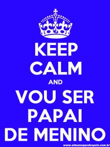 keep-calm-vou-ser-papai-de-menino