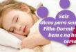 6 Dicas para seu filho dormir bem e na hora certa