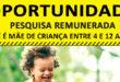 Oportunidade para mãe com filho entre 4 e 12 anos: Pesquisa remunerada