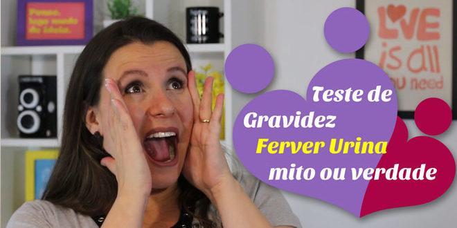 Teste caseiro de gravidez da Fervura da Urina – em vídeo