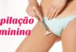 Depilação íntima feminina | O que você precisa saber antes de depilar a virilha